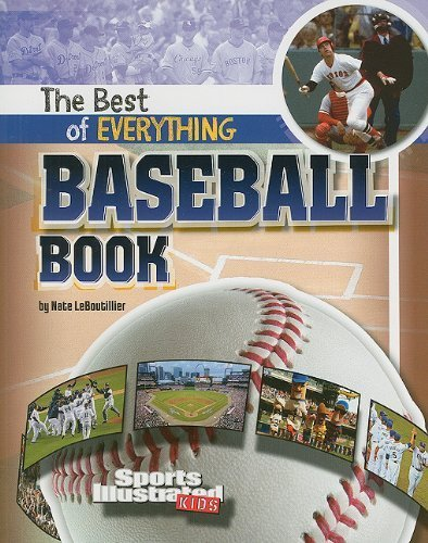 The Best of Everything Baseball Book (The All-Time Best of Sports) by LeBoutillier, Nate (2011) Paperback