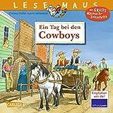 LESEMAUS 91: Ein Tag bei den Cowboys