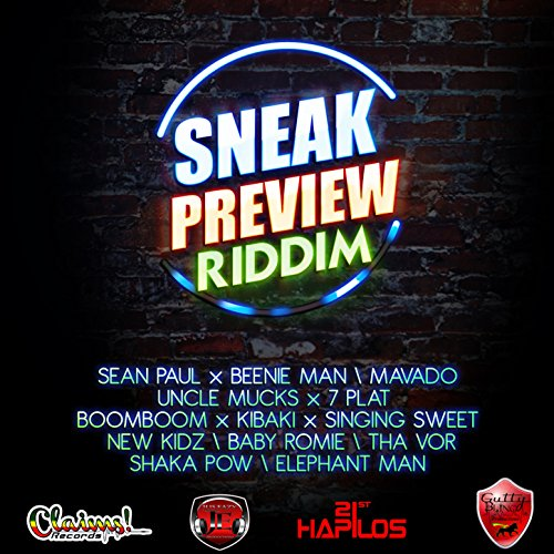 Sneak Preview Riddim [Explicit]