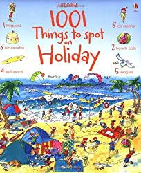 1001 Things to Spot on Holiday (Usborne 1001 Things to Spot)