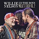 #2: Willie and the Boys: Willie's Stash Vol. 2