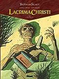 Lacrima Christi, Tome 1 : L'alchimiste