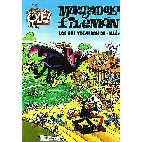 Ole Mortadelo Y Filemon 44 - Los Que Volvieron De Alla (Ole Mortadelo (bediciones))