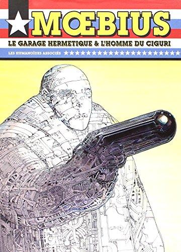 Coffret Moebius en 2 volumes : Le garage hermétique ; L'homme du Ciguri