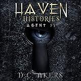 Agent 51: Haven Histories