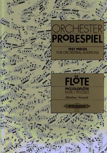 Flute Test Pieces for Orchestral Auditions (Orchester Probespiel) by Ed: Dürichen and Kratsch Various (2015-10-28)