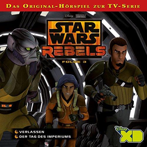Star Wars Rebels - Folge 3 (Verlassen & Der Tag des Imperiums)
