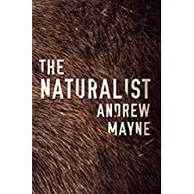 The Naturalist (English Edition)