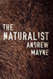 The Naturalist (The Naturalist Series Book 1) (English Edition)