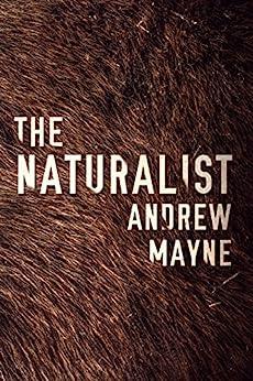 The Naturalist (English Edition)