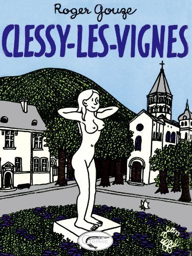 Clessy-les-vignes de Roger Gouze (26 août 2009) Broché