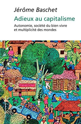 Adieux au capitalisme par Jérôme BASCHET