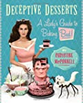 Deceptive Desserts: A Lady's Guide to...