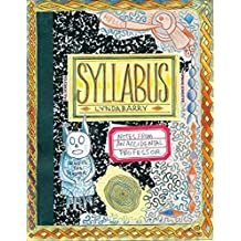 [Syllabus: Notes from an Accidental Professor] (By: Lynda Barry) [published: December, 2014]