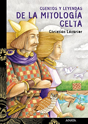 Cuentos y leyendas de la mitologia celta/ Stories and Legends of the Celtic Mythology