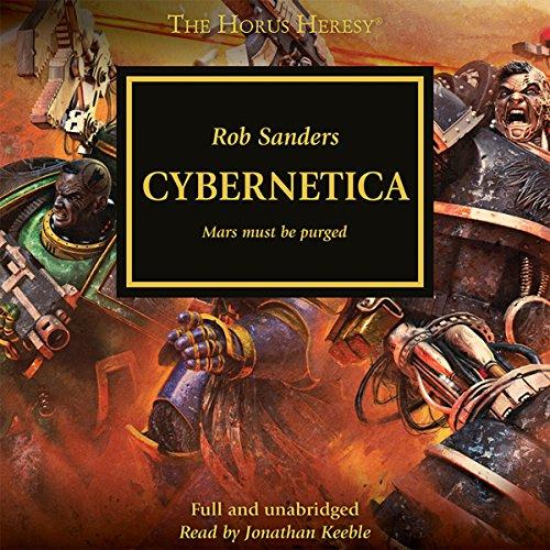 Cybernetica: A Horus Heresy Novella