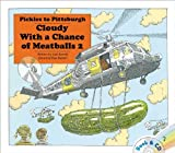 Pickles to Pittsburgh: Cloudy With a Chance of Meatballs 2 by Judi Barrett (2012-08-28)