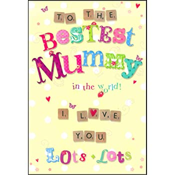 Words N Wishes To The Bestest Mummy Birthday Card G235 Amazon Co