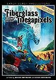 Fiberglass and Megapixels by Derek Hoffmann