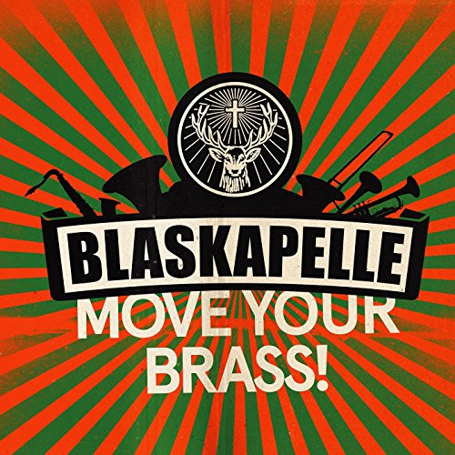 Blaskapelle - Move Your Brass!