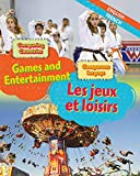 Comparing Countries: Games and Entertainment (English/French) (Dual Language Learners, Band 6)