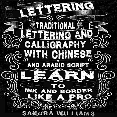 lettering-traditional-lettering-calligraphy-with-chinese-and-arabic-script-learn-to-ink-border-like-