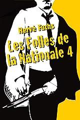 Les folles de la Nationale 4: Saison 1 - L'intégrale Format Kindle