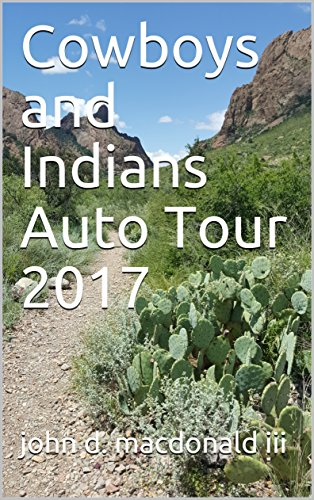 Cowboys and Indians Auto Tour 2017 (English Edition)