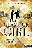 Glamour Girl: Giftige Wahrheit