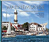 WARNEMÜNDE: Liebeserklärung an ein Ostseebad