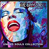The Jazz Singer: United Souls Collection, Vol. 11