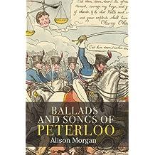 Ballads & Songs of Peterloo