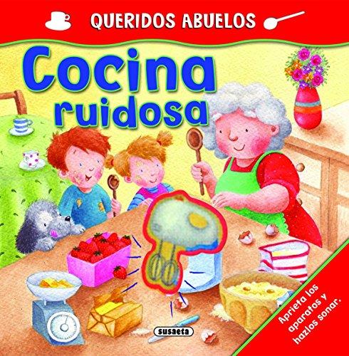 Cocina ruidosa (Queridos Abuelos) por Books Fernleigh