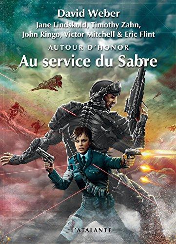 Au service du Sabre: Autour d'Honor, T4 (French Edition)