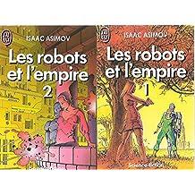 Les Robots et l'empire TOME 1 + TOME 2