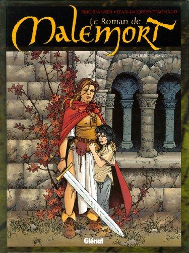 Le Roman de Malemort T03 : Le Don du sang