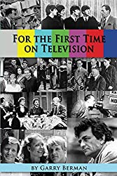 For the First Time on Television... (English Edition)