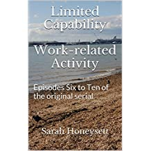 Limited Capability - Work-related Activity (Social Insecurity Book 4)