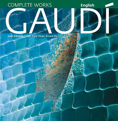 Gaudí: Introduction to his architecture (Sèrie 4)