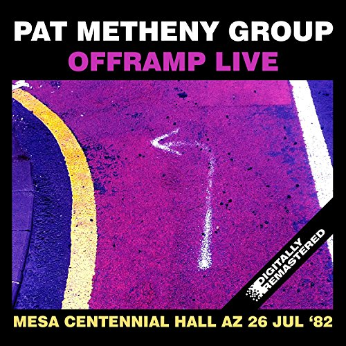 offramp live at the mesa centennial hall az 26 jul 39 82 remastered by pat metheny group on. Black Bedroom Furniture Sets. Home Design Ideas
