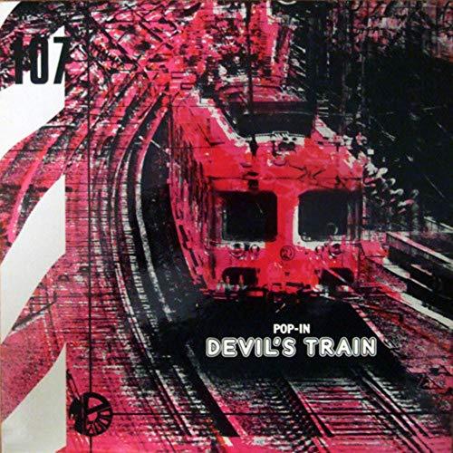 POP IN DEVIL'S TRAIN [VINYL]