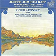 Raff, J.: Piano Concerto, Op. 185 / Ode Au Printemps