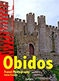 Obidos: Travel Photography (English Edition)