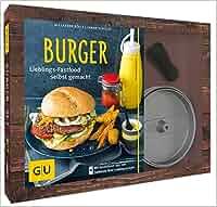 Burger-Set: mit antihaftbeschichteter Burgerpresse aus Aluguss GU Buch plus: Alexander Dölle, Sarah Schocke