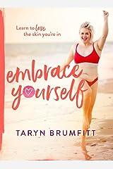 Embrace Yourself Taschenbuch