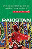 Pakistan - Culture Smart!: The Essential Guide to Customs & Culture: The Essential Guide to Customs & Culture