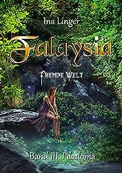 Falaysia - Fremde Welt - Band III: Piladoma