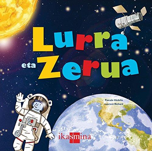 Lurra et zerua (Para aprender más sobre) por Pascale Hédelin