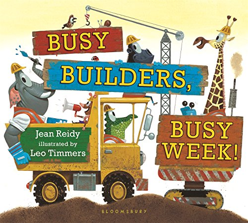 Busy Builders, Busy Week! por Jean Reidy