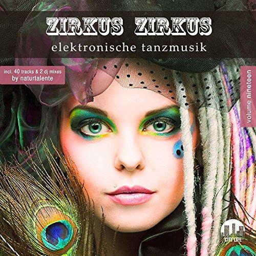 Zirkus Zirkus, Vol. 19 - Elekt...